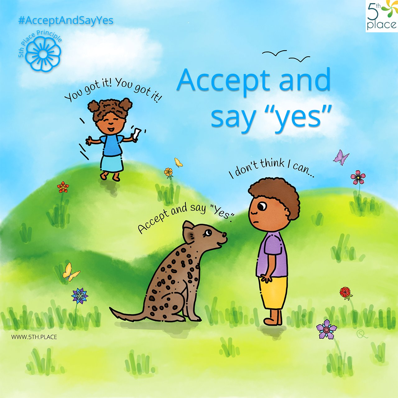 "Accept and say ""yes"""